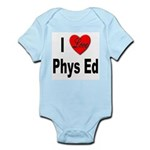 I Love Phys Ed Infant Creeper