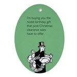 Post Christmas B-Day Gift Ornament (Oval)
