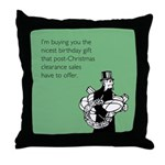 Post Christmas B-Day Gift Throw Pillow