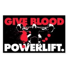GIVE BLOOD. POWERLIFT. Rectangle Decal