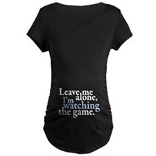 Leave Me Alone Watching Game T-Shirt