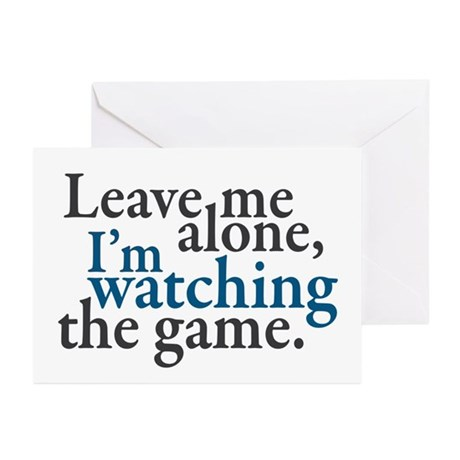 Leave Me Alone Watching Game Greeting Cards (Pk of