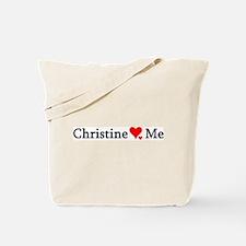 Christine Loves Me Tote Bag