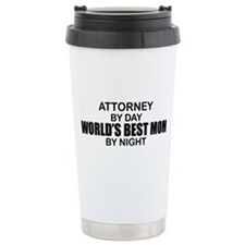 World's Best Mom - Attorney Travel Mug