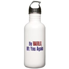 He Will Hit You Again Water Bottle