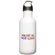 Abuse Is Not Love Water Bottle