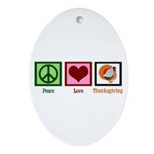 Peace Love Thanksgiving Ornament (Oval)