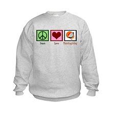 Peace Love Thanksgiving Sweatshirt