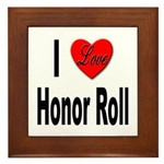 I Love Honor Roll Framed Tile
