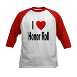I Love Honor Roll (Front) Kids Baseball Jersey