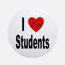 I Love Students Ornament (Round)
