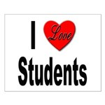 I Love Students Small Poster