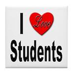I Love Students Tile Coaster
