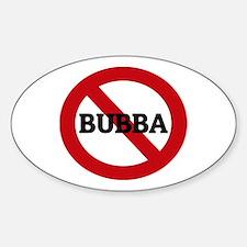 Anti-Bubba Oval Decal