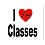 I Love Classes Small Poster