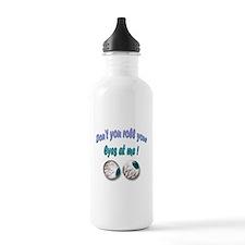 Rolling Eyes Water Bottle