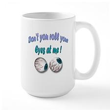 Rolling Eyes Mug