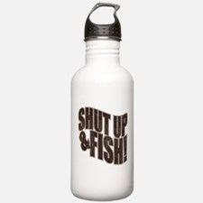 SHUT UP & FISH! Water Bottle