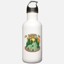 I'D RATHER BE CAMPING! Water Bottle