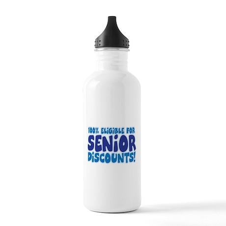 ELIGIBLE FOR SENIOR DISCOUNTS Stainless Water Bott