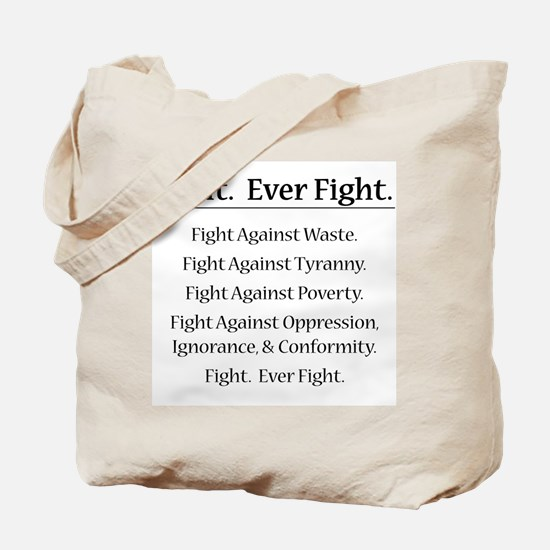 Fight. Ever Fight. Tote Bag