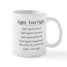 Fight. Ever Fight. Mug
