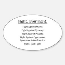 Fight. Ever Fight. Sticker (Oval)