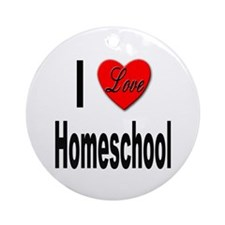 I Love Homeschool Ornament (Round)