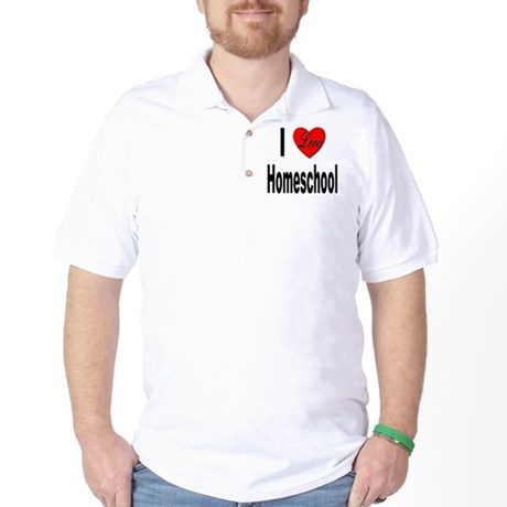 I Love Homeschool Golf Shirt