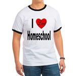 I Love Homeschool (Front) Ringer T