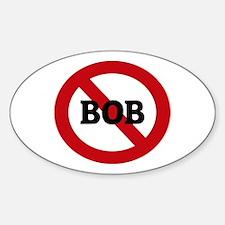 Anti-Bob Oval Decal