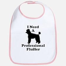 I Need A Professional Fluffer Bib