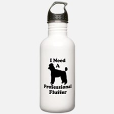I Need A Professional Fluffer Water Bottle