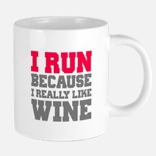 I Run Because I Really Like 20 oz Ceramic Mega Mug