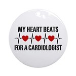 My Heart Beats For A Cardiologist Ornament (Round)