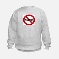 Anti-Austin Sweatshirt