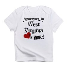 Someone in West Virginia Infant T-Shirt