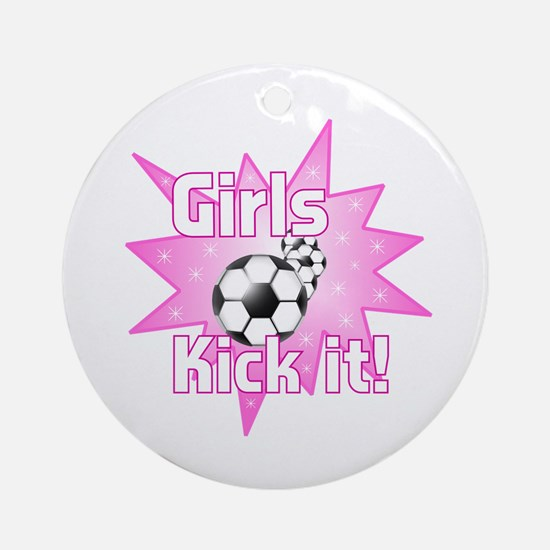 Girls Kick It Soccer Ornament (Round)