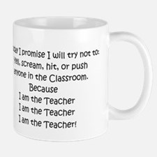 I am the Teacher.... Mug