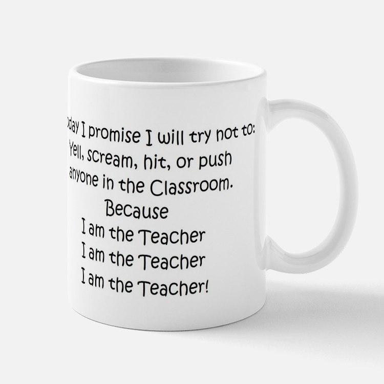 I am the Teacher.... Mug