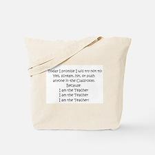 I am the Teacher.... Tote Bag
