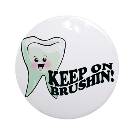 Keep On Brushing Ornament (Round)