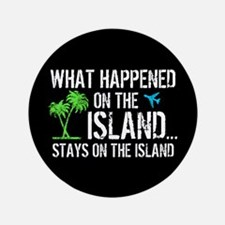 "Happened on Island 3.5"" Button"