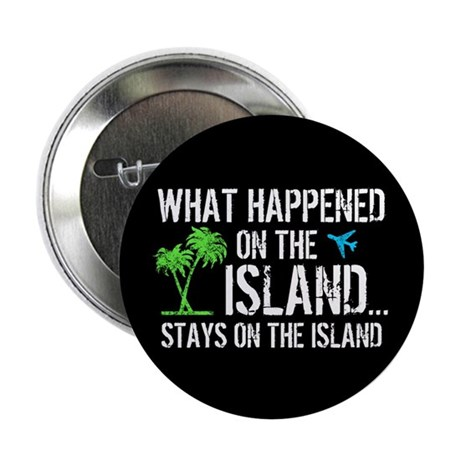 "Happened on Island 2.25"" Button (10 pack)"