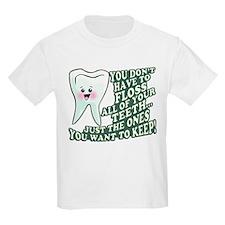 Floss Those Teeth T-Shirt
