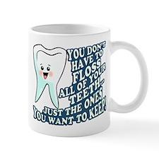 The Teeth You Want To Keep Mug