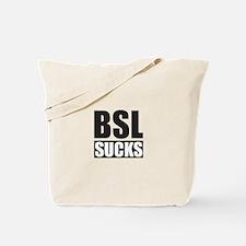 BSL Sucks Tote Bag
