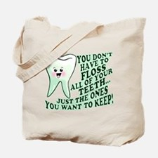 Funny Dental Hygiene Tote Bag