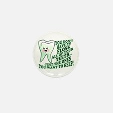 Funny Dental Hygiene Mini Button (10 pack)