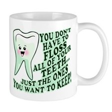 Funny Dental Hygiene Mug